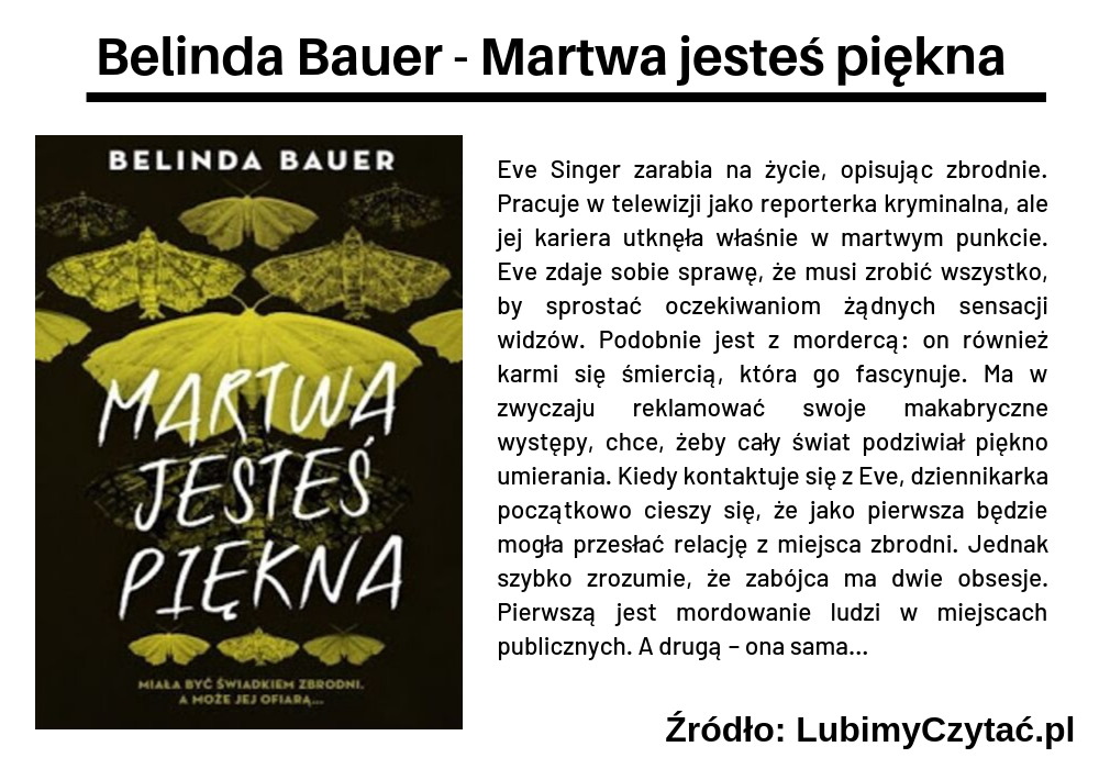 Belinda Bauer - Martwa jesteś piękna, Cykl książkowy, Marzenie Literackie