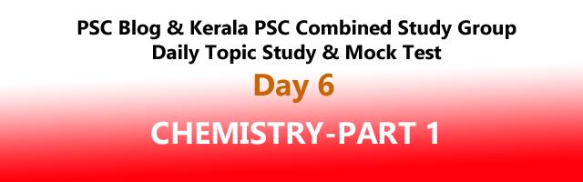 CHEMISTRY-PART 1: Daily Mock Test : Kerala PSC Exam