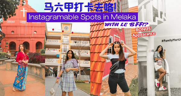 Instagramable Spots in Melaka - with le BFF!!