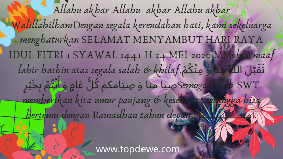 Ucapan Selamat Idul Fitri dan Lebaran 1 Syawal 1441H