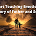 Heart Touching Emotional Story of Father and Son