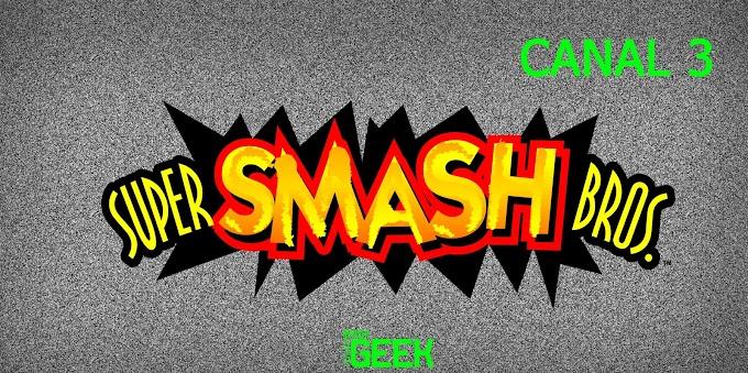 Canal 3: Super Smash Bros.