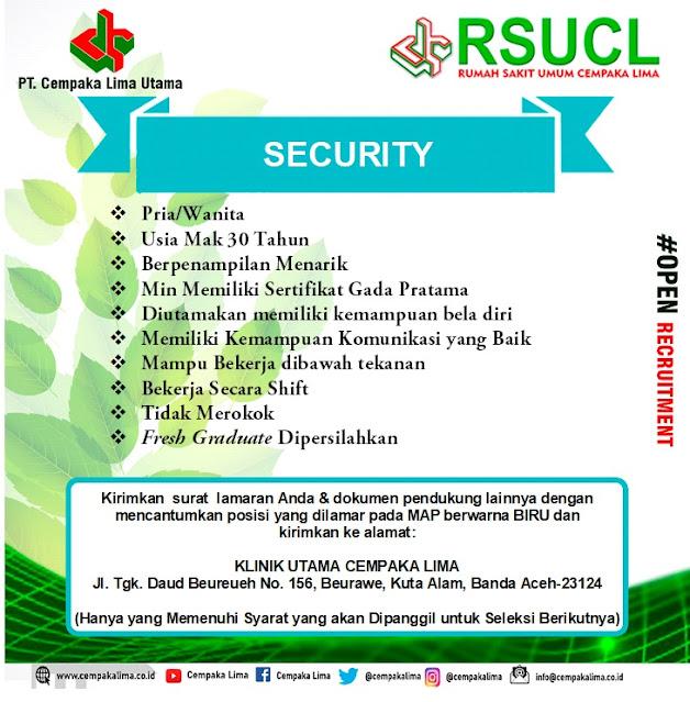 Lowongan Kerja Sebagai Security RSU Cempaka Lima Aceh Tahun 2020