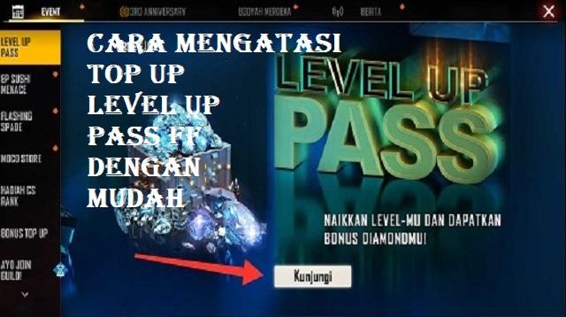 Cara Mengatasi Top Up Level Up Pass FF Gagal