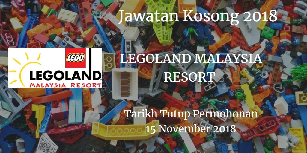 Jawatan Kosong LEGOLAND MALAYSIA RESORT 15 November 2018