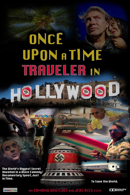"Movie Poster, Once ""Upon a time traveler in Hollywood"" A Feature Documentary film Spoof Exposing the Dark Side of Hollywood."