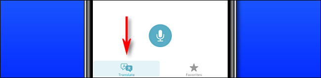 """في Apple Translate على iPhone ، اضغط على زر """"Translate"""" للتبديل بين وضع الترجمة."""