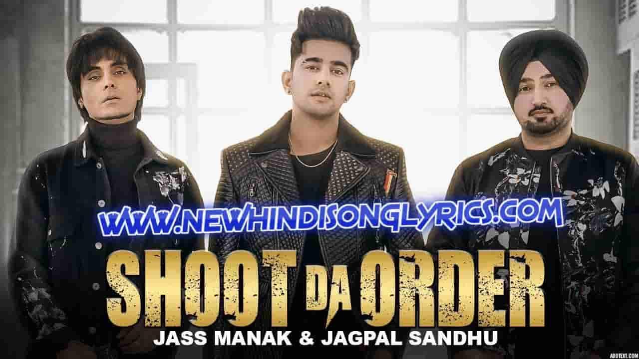 Shoot Da Order Lyrics Meaning In Hindi