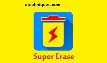 تطبيق  Super Erase  الرائع لحذف الملفات من جذورها لهواتف اندرويد