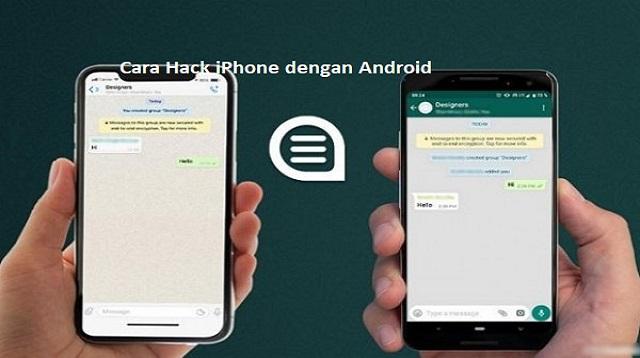 Cara Hack iPhone dengan Android