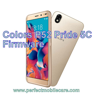 Colors P52 Pride 5C V07 Official Firmware Stock Rom/Flash File Download