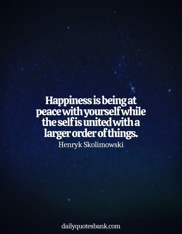 Happiness Quotes About Being At Peace With Yourself