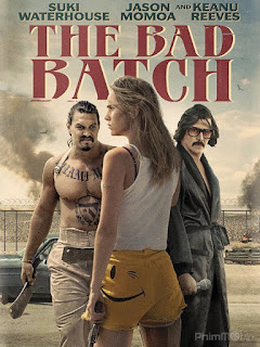 Kẻ Bị Khai Trừ - The Bad Batch (2017) | Full HD VietSub