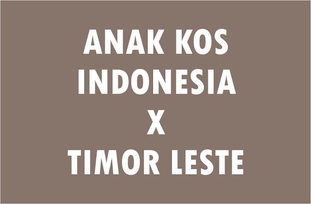 Diplomasi Teras Kos Dengan Orang Timor Leste