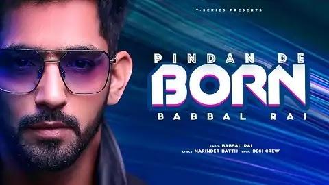 Pindan De Born पिंडदान दे बोर्न Lyrics Hindi | Babbal Rai