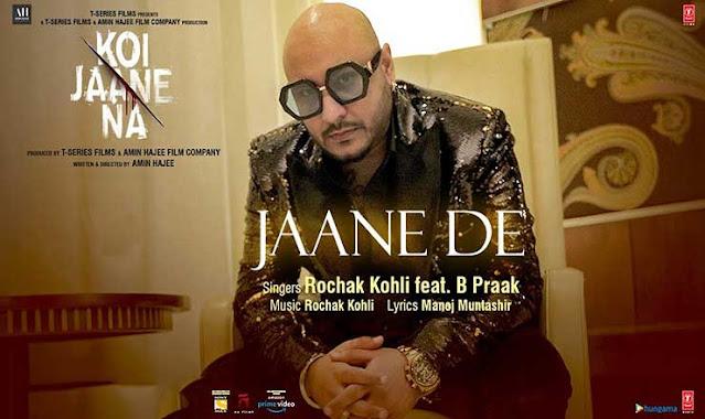 Jaane De Hindi Lyrics – B Praak | Koi Jaane Na