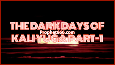 Prophecies of the events of Kali Yuga