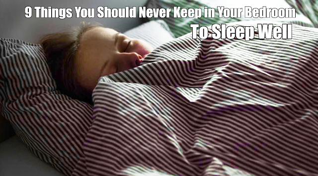 Things You Should Avoid Putting In Your Bedroom To Sleep Well