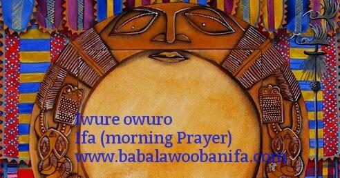 Orunmila Prayer | Pics | Download |