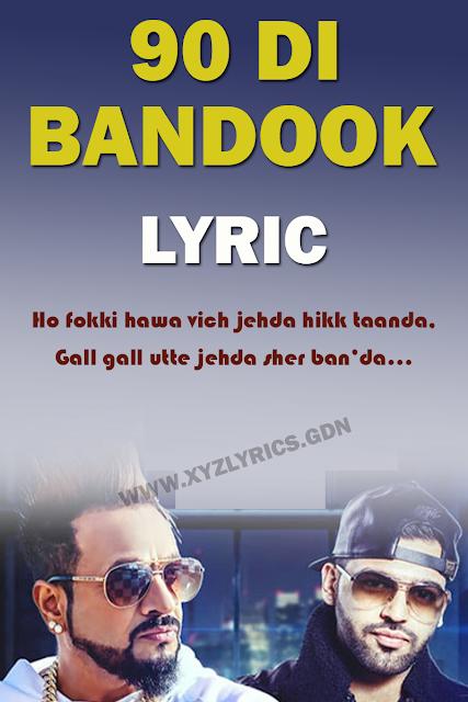 90 DI BANDOOK LYRICS   Jazzy B   Harj Nagra   Karan Aujla   Video