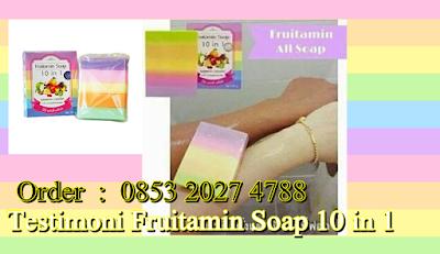 testimoni sabun fruitamin soap