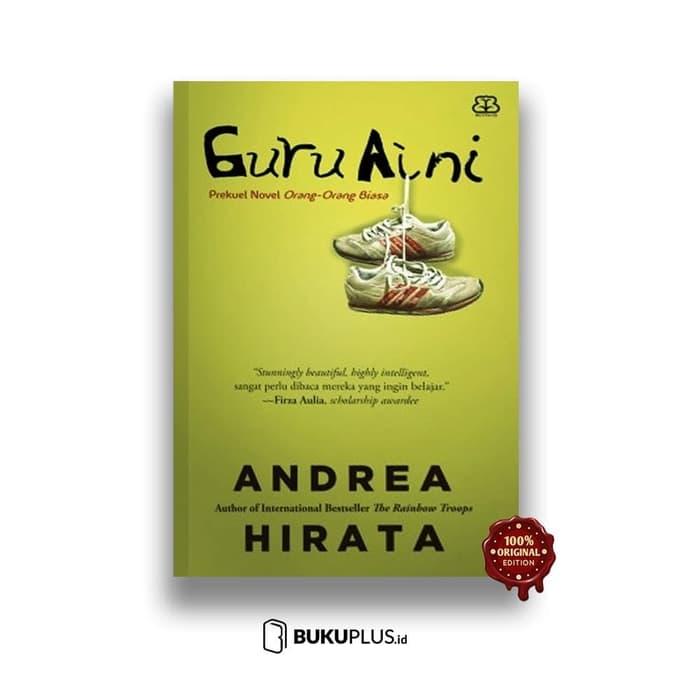 Nota Buku - Guru Aini / Andrea Hirata