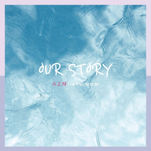 AZM – OUR STORY – Single