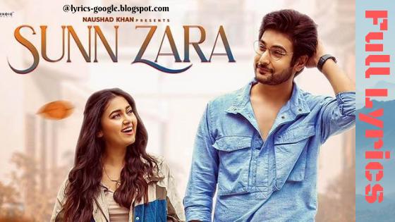 सुन ज़रा Sunn Zara Song Lyrics | JalRaj | Shivin Narang | Tejasswi Prakash | Anmol D | Indie Music Label