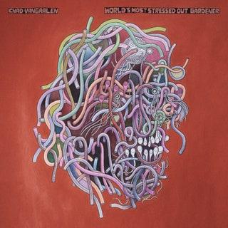 Chad VanGaalen - World's Most Stressed Out Gardener Music Album Reviews