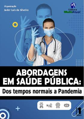 Abordagens em Saúde Pública: dos tempos normais a Pandemia