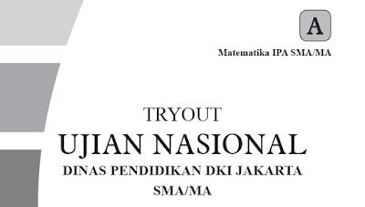 Latihan Soal Try Out (TO) SMA/MA Menjelang Try Out 2017 Beserta Kunci Jawaban