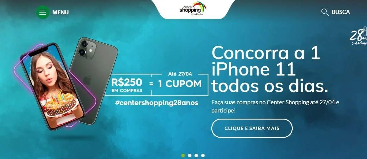 Promoção Center Shopping Uberlândia 2020 Universário 28 Anos - IPhones 11