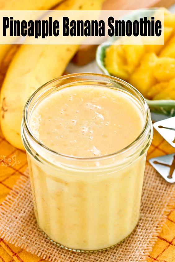Pineapple Banana Smoothie Recipe
