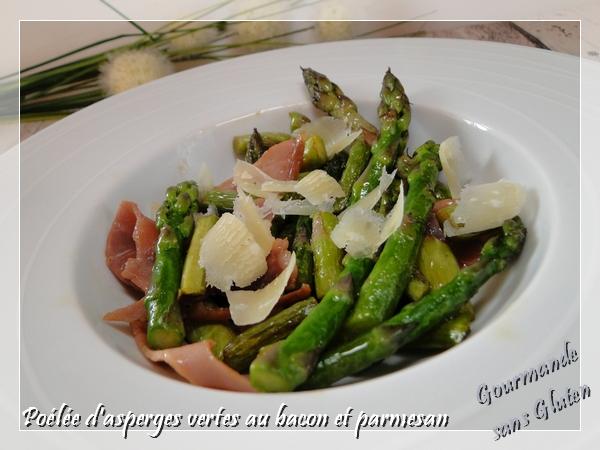 Gourmande sans gluten po l e d 39 asperges vertes au bacon et parmesan - Asperge a la poele ...