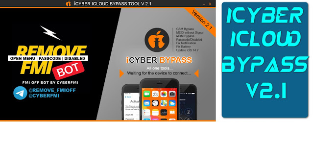 iCYBER GSM/MEID ICLOUD BYPASS V2.1 (Limited SN Register)