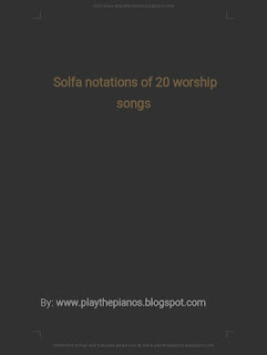 Tonic solfa of worship songs PDF download Solfa notation of worship songs PDF