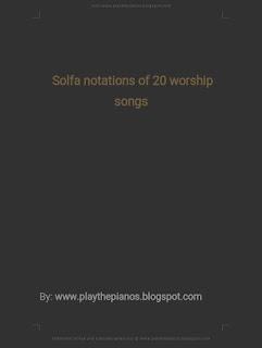 Tonic solfa of worship songs PDF download Solfa notation of worship songs PDF