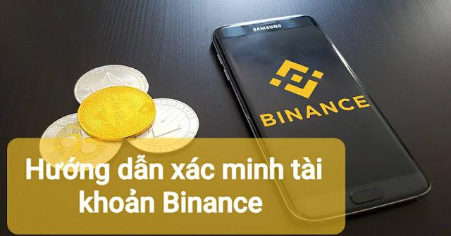 Hướng dẫn xác minh tài khoản sàn Binance