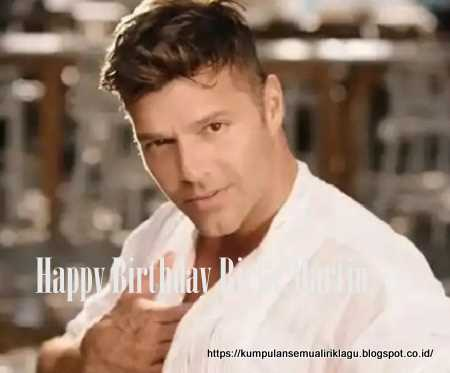 Happy Birthday Ricky Martin