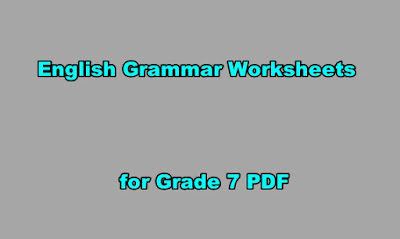 English Grammar Worksheets for Grade 7 PDF.
