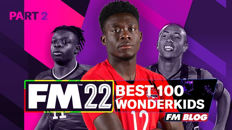 FM22 Best Wonderkids List | Top 100 | Part 2