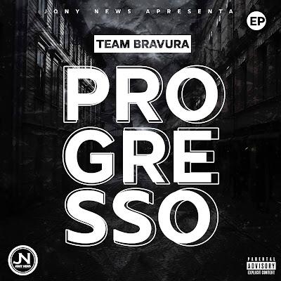 Team Bravura - Progresso (EP Completa 2021) DOWNLOAD MP3