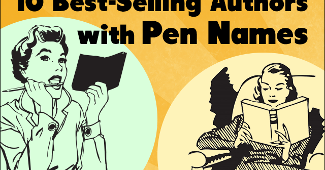 10 Best-Selling Authors with Pen Names | Creative Genius 101