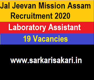 Jal Jeevan Mission Assam Recruitment 2020 -Laboratory Assistant (19 Posts) Apply Online