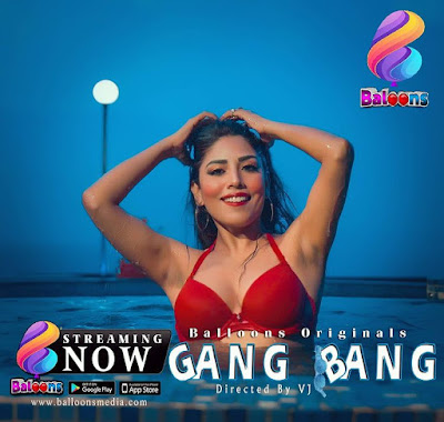 GANGBANG Baloon App web series