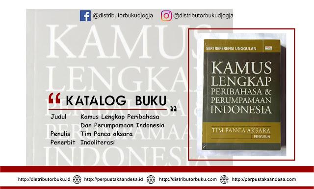 Kamus Lengkap Peribahasa Dan Perumpamaan Indonesia