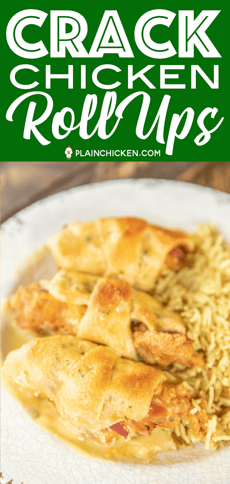 Crack Chicken Roll Ups - our favorite weeknight meal!! Frozen chicken fingers, cheddar cheese, bacon and ranch wrapped in crescent rolls and topped with cream of chicken soup and milk. Seriously delicious!! I always have to double the recipe for my family. We never have any leftovers! #chicken #casserole #chickencasserole #weeknightdinner #easychickenrecipe