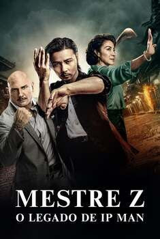 Mestre Z: O Legado de Ip Man Torrent – BluRay 1080p Dual Áudio