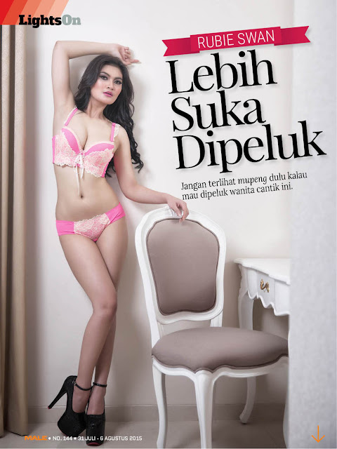 Rubie Swan - LIGHTS ON Male Magazine Edisi 144   31 JUL 2015 - 07 AUG 2015