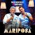 Matogrosso e Mathias – Mariposa